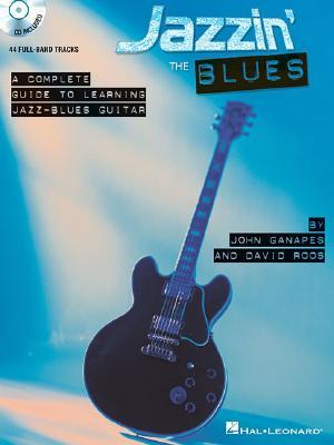 Jazzin' the Blues By Ganapes, John/ Roos, David
